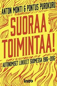 Suoraa toimintaa! Autonomiset liikkeet Suomessa 1986-2016